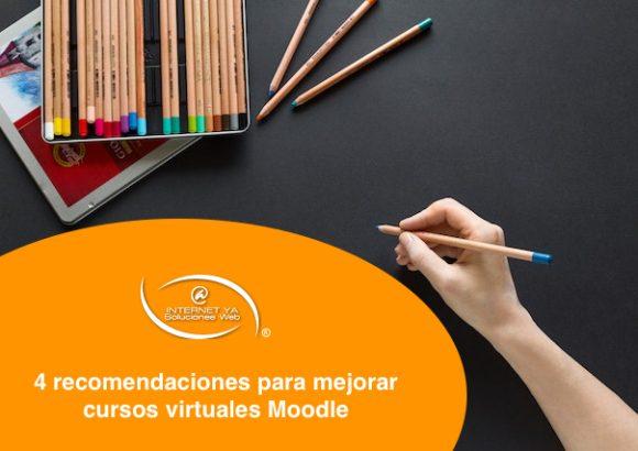 4 recomendaciones para mejorar cursos virtuales Moodle