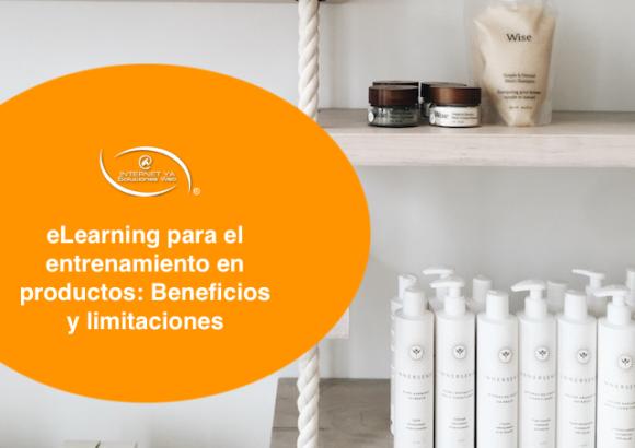 eLearning para el entrenamiento en productos: Beneficios y limitaciones