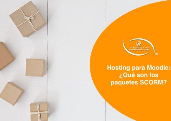 Hosting para Moodle: ¿Qué son los paquetes SCORM?