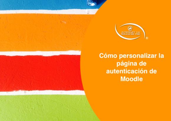 Cómo personalizar la página de autenticación de Moodle
