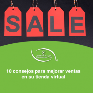 10 consejos para mejorar ventas en su tienda virtual